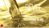 Wine Pick Of The Week: Revel 2012 Sauvignon Blanc